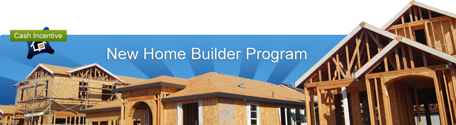 New Home Builder Program